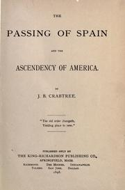Cover of: The passing of Spain and the ascendency of America by Jerome Bruce Crabtree