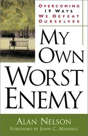 Cover of: My Own Worst Enemy by John C. Maxwell