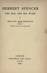 Cover of: Herbert Spencer, the man and his work by Macpherson, Hector Carsewell.