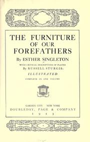 Cover of: The furniture of our forefathers by Singleton, Esther