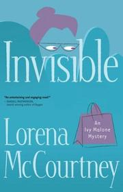 Cover of: Invisible by Lorena McCourtney