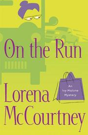 Cover of: On the run | Lorena McCourtney