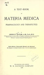 Cover of: A text-book of materia medica, pharmacology and therapeutics | George F. Butler