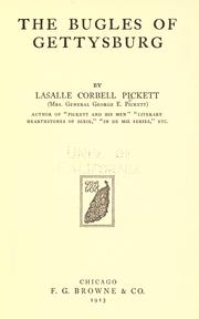 Cover of: The bugles of Gettysburg | La Salle Corbell Pickett