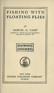 Cover of: Fishing with floating flies | Samuel Granger Camp