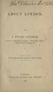 Cover of: About London | J. Ewing Ritchie