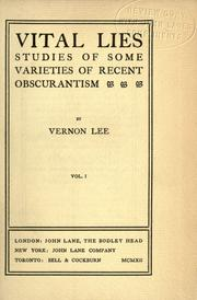 Cover of: Vital lies; studies of some varieties of recent obscurantism | Vernon Lee