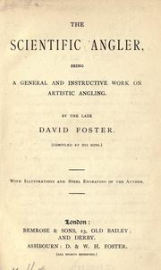 Cover of: The scientific angler | Foster, David