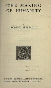 Cover of: The making of humanity by Robert Briffault