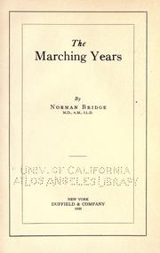Cover of: The marching years | Bridge, Norman