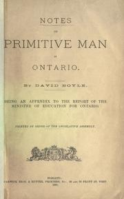 Cover of: Notes on primitive man in Ontario | Boyle, David