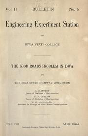 Cover of: The good roads problem in Iowa | Iowa. Highway Commission.