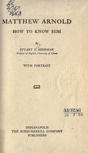Cover of: Matthew Arnold, how to know him | Stuart Pratt Sherman