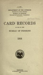 Cover of: Card records in use in the Bureau of pensions, 1916 | United States. Pension Bureau.