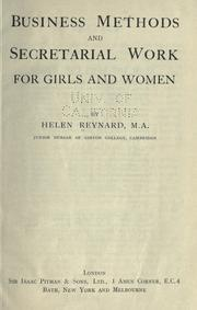 Cover of: Business methods and secretarial work for girls and women | Helene Reynard