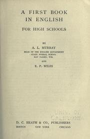 Cover of: A first book in English for high schools by Arthur L. Murray