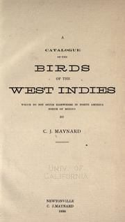 Cover of: A catalogue of the birds of the West Indies by C. J. Maynard