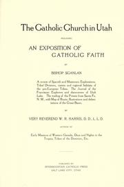 Cover of: The Catholic Church in Utah | Harris, William Richard, 1847-1923, Knights of Columbus., Scanlan, Lawrence, Bishop, 1843-1915