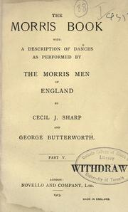Cover of: The Morris book | Cecil J. Sharp