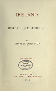 Cover of: Ireland, historic and picturesque | Johnston, Charles