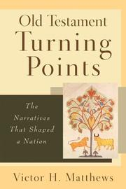Cover of: Old Testament turning points | Victor Harold Matthews