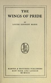 Cover of: The wings of pride | Louise Kennedy Mabie