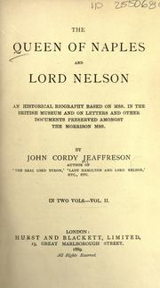 Cover of: The Queen of Naples and Lord Nelson by John Cordy Jeaffreson