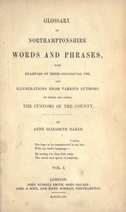 Cover of: Glossary of Northamptonshire words and phrases | Anne Elizabeth Baker