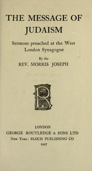 Cover of: The message of Judaism by Morris Joseph