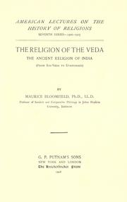 Cover of: The religion of the Veda | Maurice Bloomfield