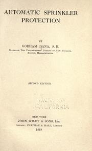 Cover of: Automatic sprinkler protection | Gorham Dana