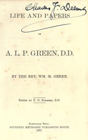Cover of: Life and papers of A.L.P. Green, D.D | Green, William M.