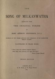 Cover of: The song of Milkanwatha | Marc Antony Henderson