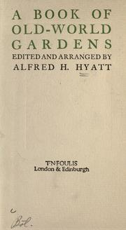 Cover of: A book of old-world gardens by Alfred H. Hyatt