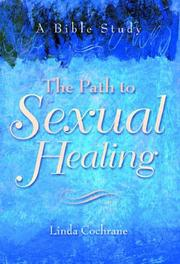 Cover of: The Path to Sexual Healing by Linda Cochrane