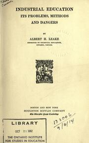 Cover of: Industrial education | Albert H. Leake