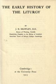 Cover of: The early history of the liturgy by Srawley, J. H.