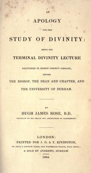 Cover of: An apology for the study of divinity by Rose, Hugh James