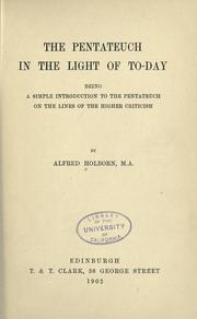 Cover of: The Pentateuch in the light of to-day | Alfred Holborn