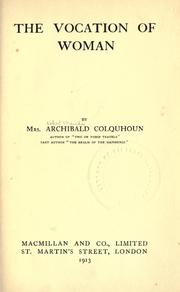 Cover of: The vocation of woman | Ethel Maud Cookson Colquhoun