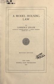 Cover of: A model housing law | Lawrence Veiller
