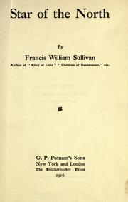 Cover of: Star of the north by Francis William Sullivan