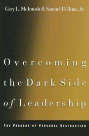 Cover of: Overcoming the dark side of leadership | Gary McIntosh
