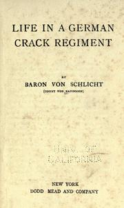 Cover of: Life in a German crack regiment | Baudissin, Wolf Ernst Hugo Emil Graf von