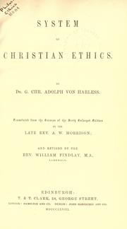 Cover of: System of Christian ethics | Gottlieb Christoph Adolf von Harless