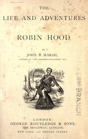 Cover of: The life and adventures of Robin Hood | Marsh, John B.