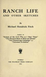 Cover of: Ranch life, and other sketches | Michael Hendrick Fitch