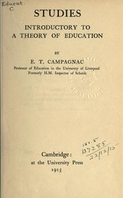 Cover of: Studies introductory to a theory of education | Ernest Trafford Campagnac