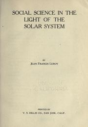 Cover of: Social science in the light of the solar system | Myles, Mary Anna (Henry) Mrs.
