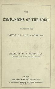 Cover of: The companions of the Lord: chapters on the lives of the apostles by Charles Edward Baines Reed